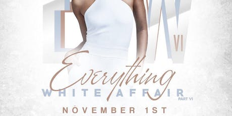 The Elite Professionals Present : The 6th Annual Everything White Affair tickets
