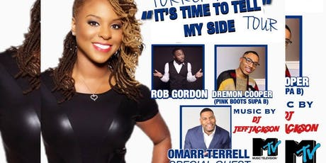 """Torrei Hart's """"It's Time to Tell My Side"""" Comedy Tour tickets"""