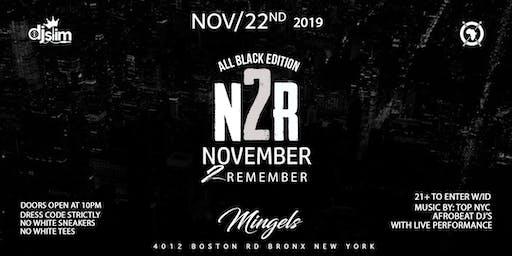 NOVEMBER 2 REMEMBER  ALL BLACK EDITION