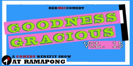 Goodness Gracious (Comedy At RamaPong) tickets