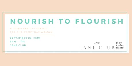 Nourish to Flourish: Come Refill Your Cup With A Morning of Self Care tickets