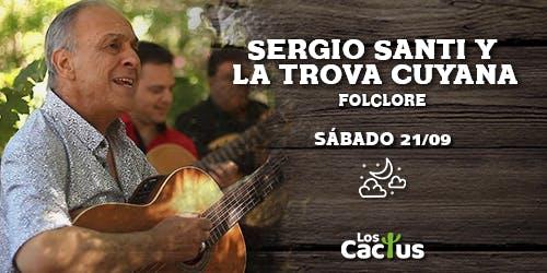 Sergio Santi, Trovador de pura cepa