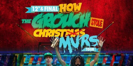 The 12th and Final How the Grouch Stole Christmas w/ Special Guest Murs tickets