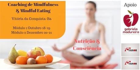 Coaching de Mindfulness e Mindful Eating em Vitória da Conquista ingressos