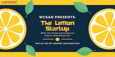 WCEAN Presents: The Lemon Startup tickets
