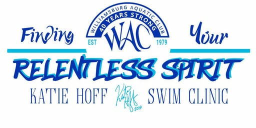 Relentless Spirit Swim Clinic by World Champion & Olympian Katie Hoff 12&U