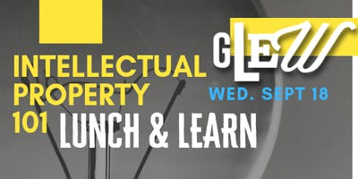 Intellectual Property 101 Lunch & Learn at Purdue Railyard
