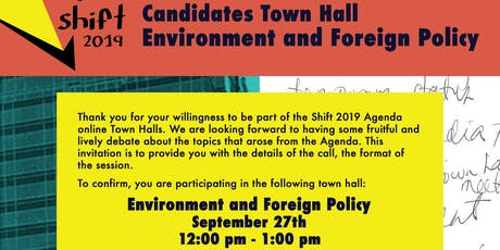 Shift 2019: Candidates Town Hall - Environment and Foreign Policy tickets