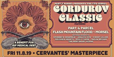 Part & Parcel's Corduroy Classic w/ Flash Mountain Flood, Morsel tickets