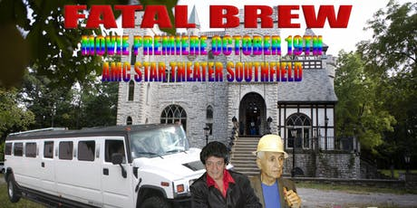 FATAL BREW MOVIE PREMIERE tickets