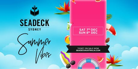 Seadeck Summer Sessions Sat 7 Dec tickets
