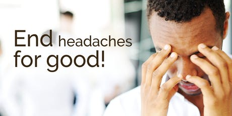 September Workshop: End Headaches for Good tickets
