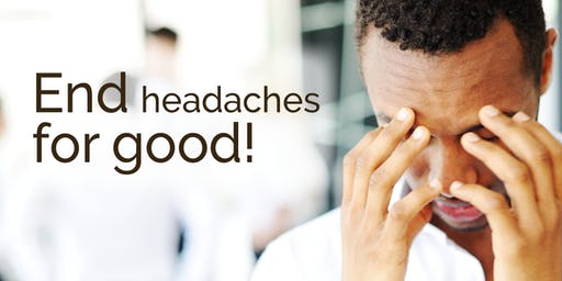 September Workshop: End Headaches for Good