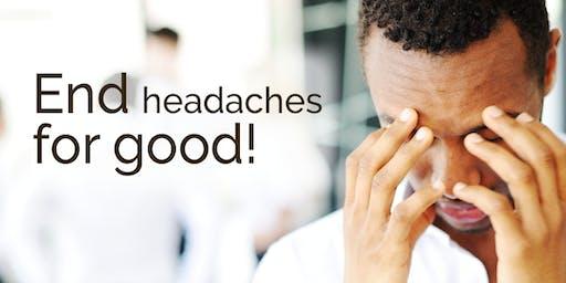 September Workshop: End Headaches for Good