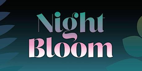 Night Bloom  tickets