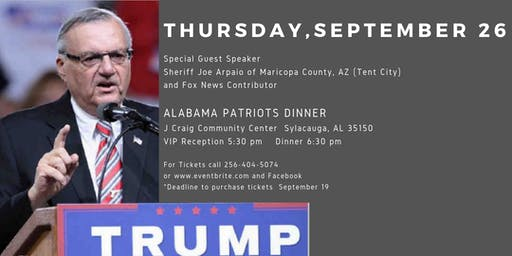 ALABAMA PATRIOTS DINNER with SHERIFF JOE ARPAIO