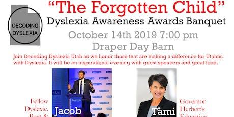 """""""The Forgotten Child"""" Dyslexia Awareness Awards Banquet tickets"""