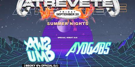 ATREVETE Presents AWSUMO (BECKY G'S DJ) & AYOGABS 21+ tickets