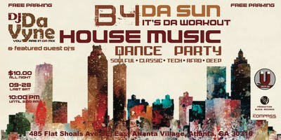 B4 DA SUN House Music Dance Party