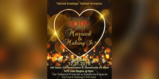 Romantic Expressions Presents: Married & Making It NYE Gala