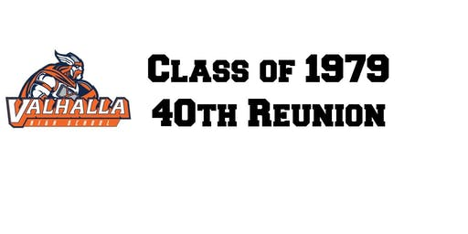 Valhalla - 1979 40th Reunion (including classes 1976-1982)