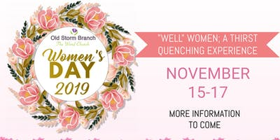 Old Storm Branch 2019 Women's Day Conference