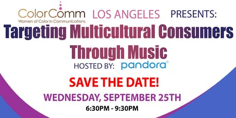 ColorComm LA - Targeting Multicultural Consumers through Music tickets