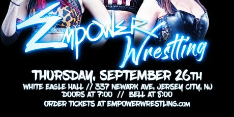 Empower Wrestling tickets