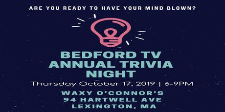 Bedford TV 3rd Annual Trivia Night tickets