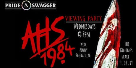 American Horror Story 1984 - View Party tickets