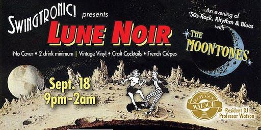 Lune Noir feat. The Moontones at Swingtronic!