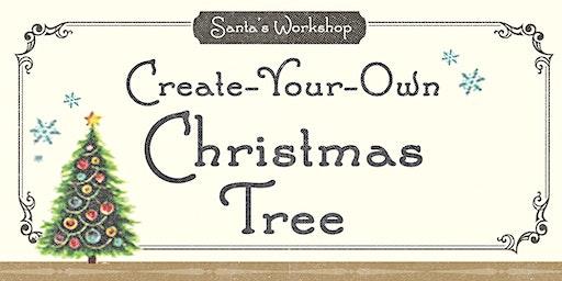 Santa's Workshop - Create-Your-Own Christmas Tree (2019)