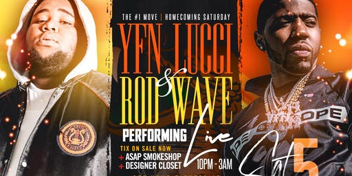 LUCCI + ROD WAVE | HOMECOMING SATURDAY OCT 5TH