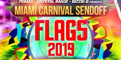 """FLAGS COOLER FETE 2019""-""MIAMI CARNIVAL SEND OFF"" SEPT 28TH 2019"