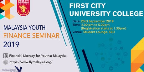 Malaysian Youth Finance Seminar (MYFS) @ First City University College tickets