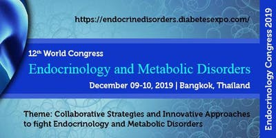 12th World Congress on Endocrinology and Metabolic Disorders