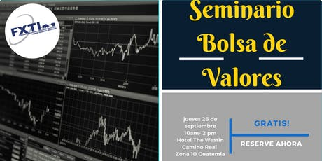Guatemala! Seminario de Bolsa de Valores de USA. tickets