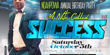 NOAH POWA BIRTHDAY CELEBRATION SUCCESS tickets