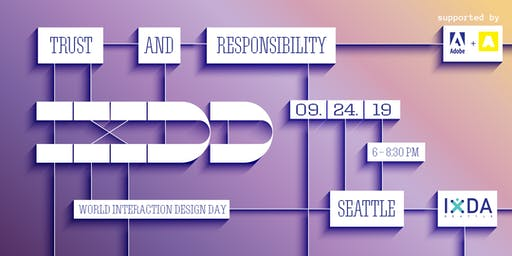 Trust and Responsibility in Design (IxDD)