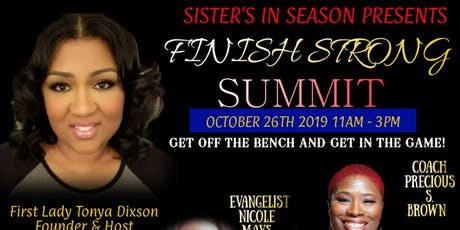 FINISH STRONG SUMMIT 2019 Get Off The Bench and Get In The Game tickets