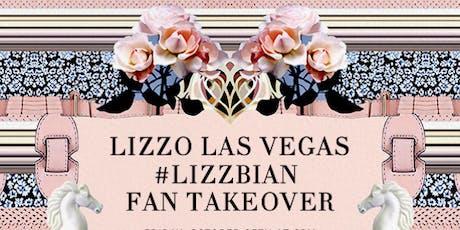 Lizzo Las Vegas #Lizzbian Fan Takeover tickets