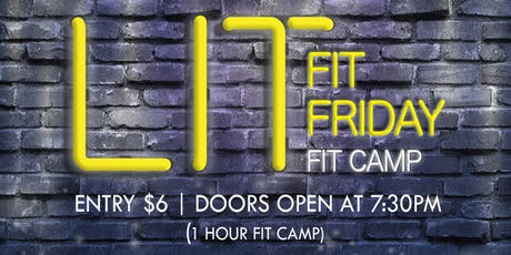 LIT Fit Friday Fit Camp tickets