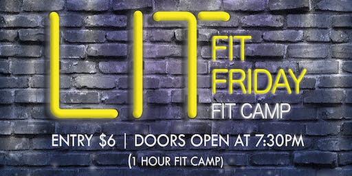 LIT Fit Friday Fit Camp