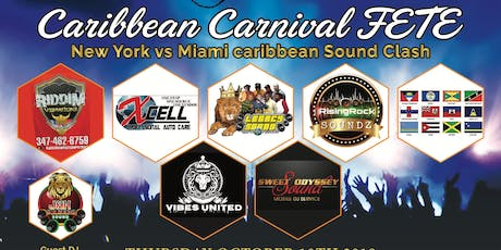 Caribbean Carnival Fete -  New York - Miami Caribbean Sound Clash tickets