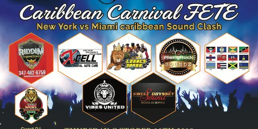 Caribbean Carnival Fete -  New York - Miami Caribbean Sound Clash
