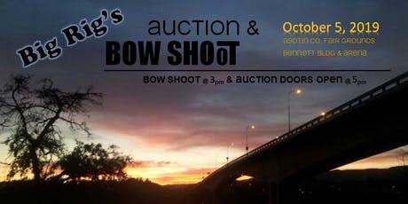 Big Rig Auction and Bow Shoot tickets