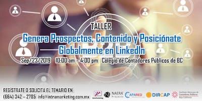 Genera Prospectos, Contenido y Posiciónate Globalmente en LinkedIn