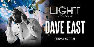 DAVE EAST @ LIGHT Nightclub Friday; September 13th!