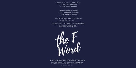 "Big Girl YYC Special Reading Presentation of: ""The F Word"" tickets"