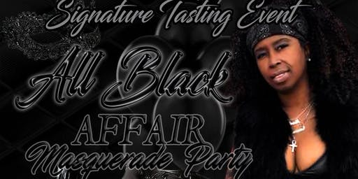 BarNeen's All BLACK~Taste & Tell All~Masquerade~Signature Tasting Event